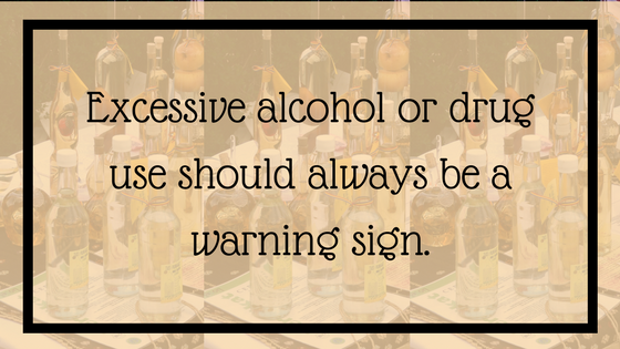 Excessive alcohol or drug use should always be a warning sign. 12 Signals That Point to Bipolar Disorder