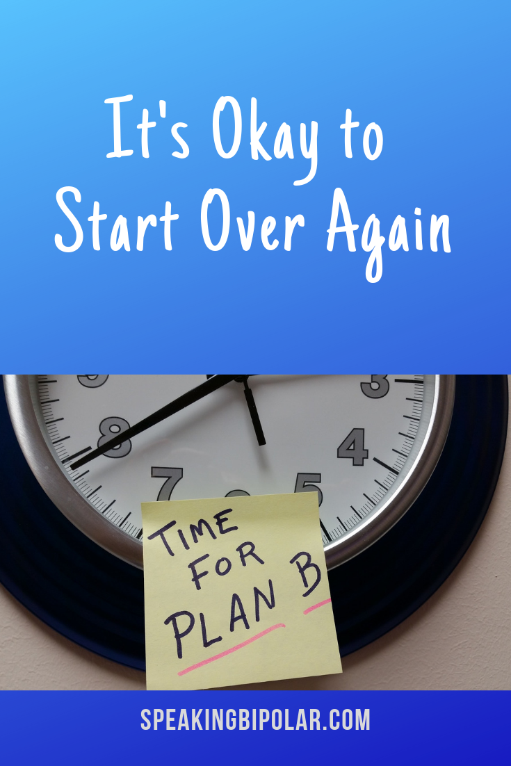 It's Okay to Start Over Again
