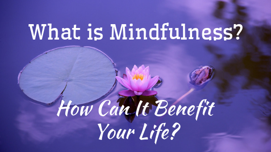 What is Mindfulness? How Can It Benefit Your Life? Read this post designed for beginners.   #mindfulness #meditation