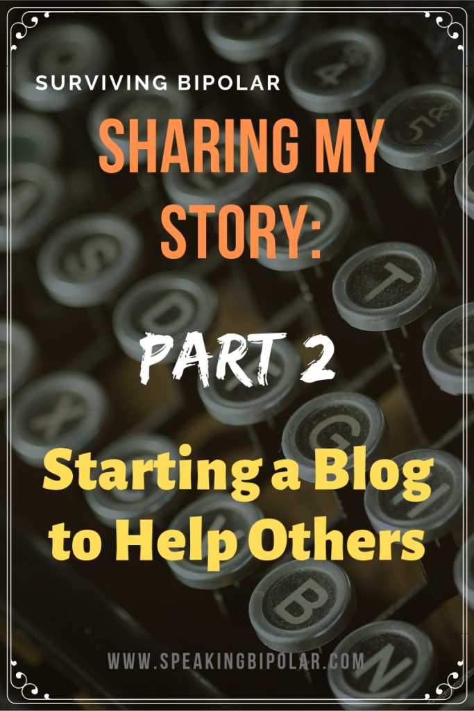Is it possible to survive bipolar? Can anything good come from it? Read a blogger's story of how he created a blog to give others hope and validation. | #bipolar #patientstory #experience #mentalillness #awareness