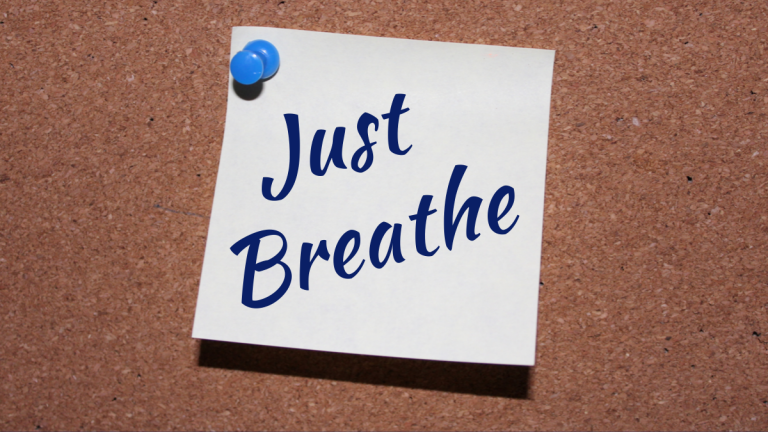 Sometimes You Need to Just Breathe