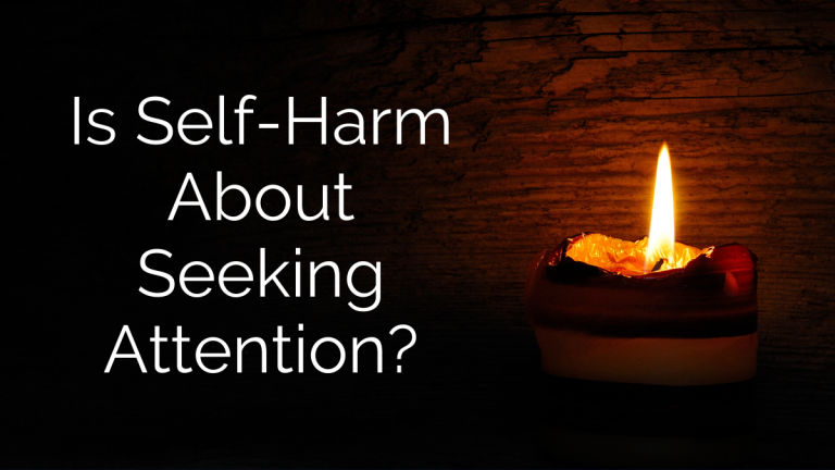 Is Self-Harm About Seeking Attention?