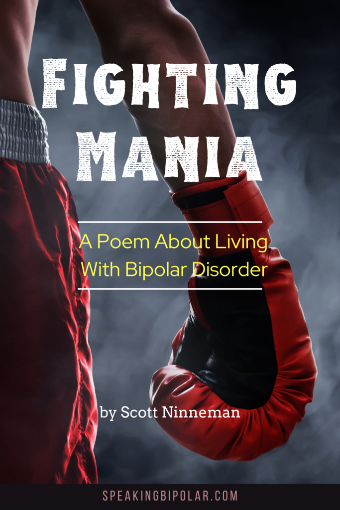 Man with boxing glove - Each time mania comes around, it's a battle, and it doesn't end with the manic episode. This poem is about experiencing the mania fight. | #bipolar #bipolarstrong #livingwithmentalillness #poem