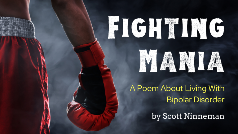 Fighting Mania (A Poem About Living With Bipolar Disorder)