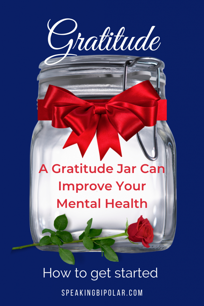 This post teaches you how to start a gratitude jar for better mental health. It also explains why you need to have one on hand. | #gratitude #mentalhealth #mentalillness