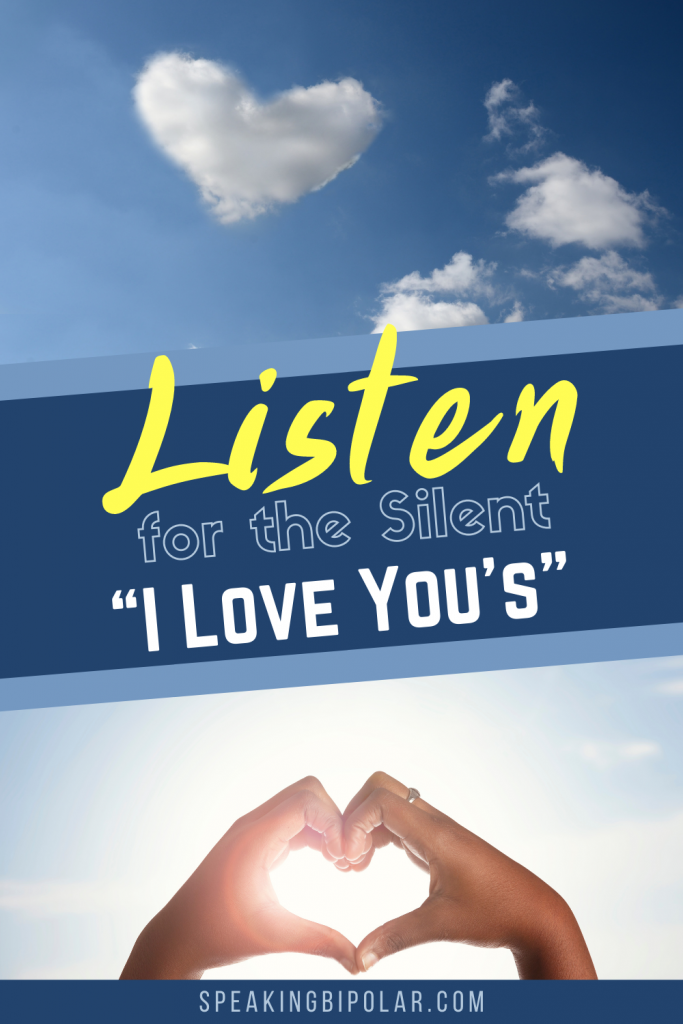 People are telling you every day they love you. All you have to do is listen. This post highlights some of these silent messages. | #love