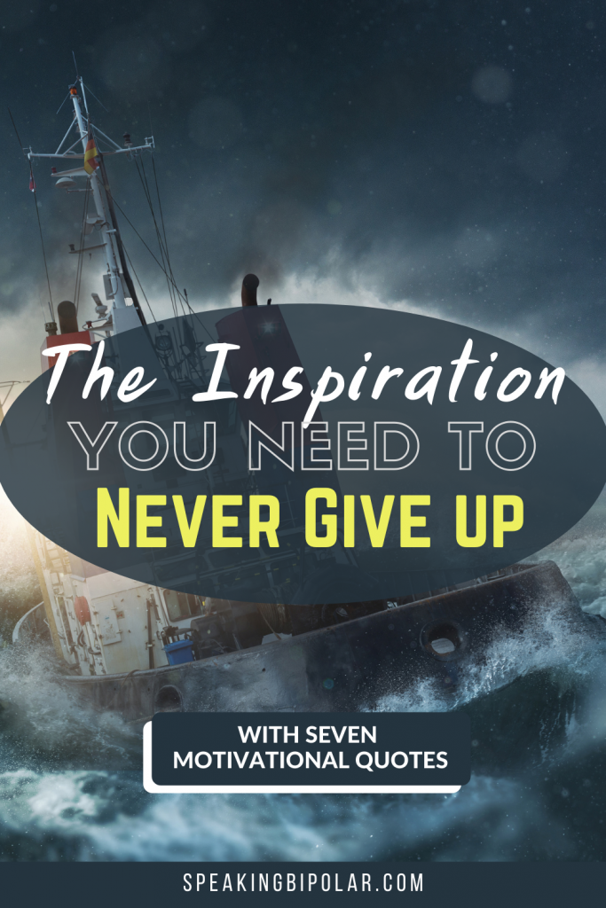 Ship in stormy seas. - Life throws a lot at you. Learn how a shipwreck from 1915 can give you the inspiration you need to never give up. Includes seven motivational quotes. | #NeverGiveUp #mentalhealth #mentalillness