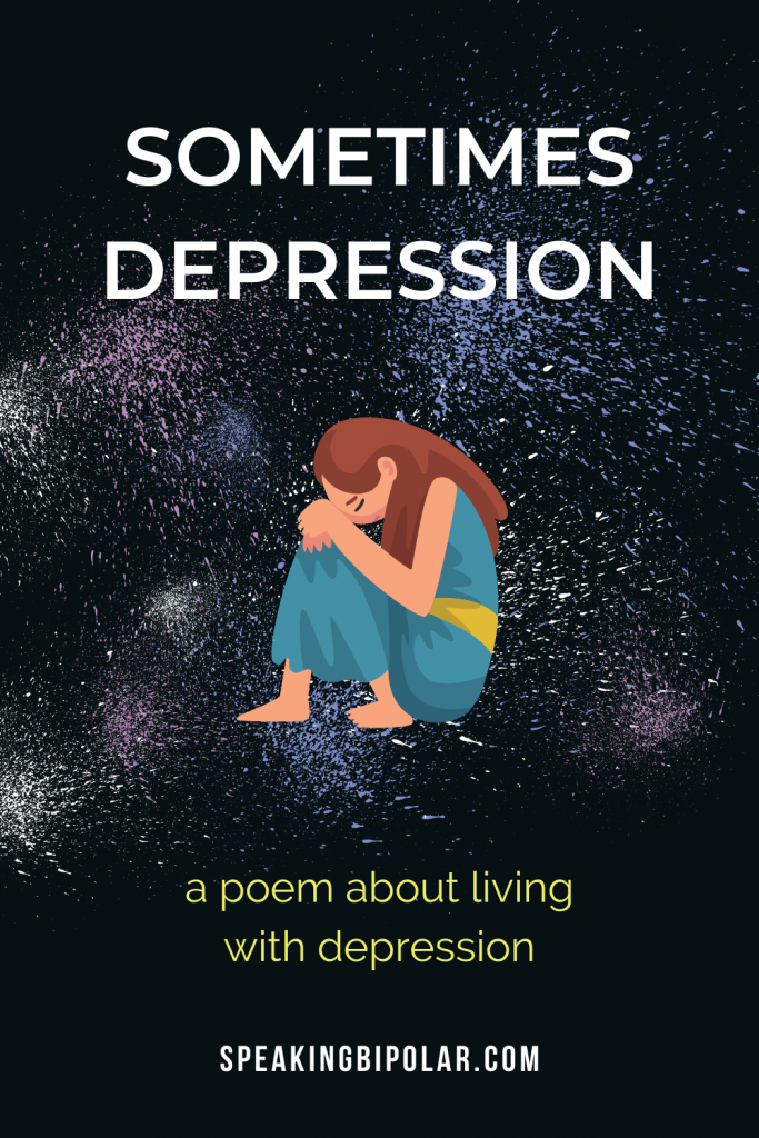 Depression can show up in many ways. This poem looks at a few of them. | #poem #poetry #depression #mentalillness