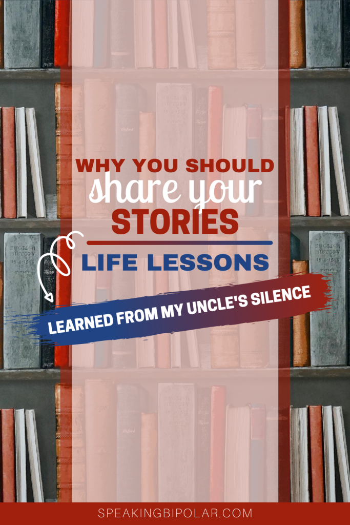 Take the time to tell your stories while you still can. Learn the important life lesson I learned from my uncle's silence.